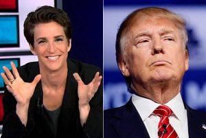 Left: Rachel Maddow Right: President Trump